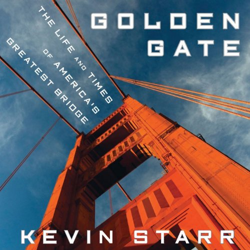 Golden Gate: The Life and Times of America's Greatest Bridge by Audible Studios for Bloomsbury