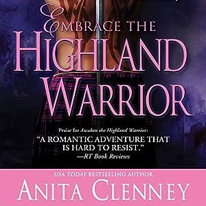 Embrace the Highland Warrior Audiobook