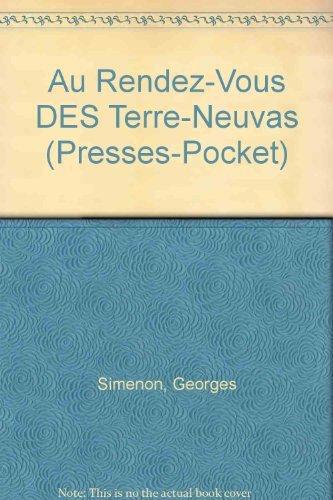 Au Rendez-Vous DES Terre-Neuvas (Presses-Pocket) (French Edition)