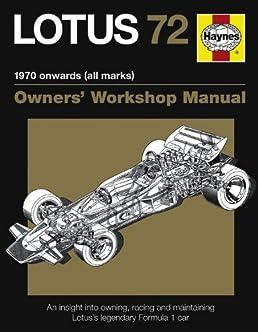 lotus 72 manual an insight into owning racing and maintaining rh amazon com Lotus 78 Lotus 49