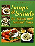 img - for Soups and Salads for Spring and Summer Days: Kid-Pleasing Recipes by Liza Fosburgh (2002-02-17) book / textbook / text book