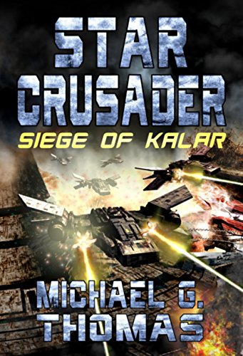 Star-Crusader-Siege-of-Kalar