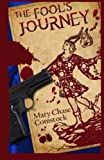 The Fool's Journey, Mary Chase, 1466330341