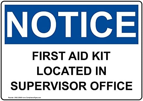 """First Aid Kit Location Safety First Sign 10/"""" x 14/"""" OSHA Safety Sign"""