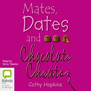 Mates, Dates & Chocolate Cheats Audiobook