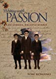 img - for By Tom Romano - Writing with Passion: Life Stories, Multiple Genres: 1st (first) Edition book / textbook / text book