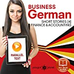 Business German 4: Accounting & Finance: Short Stories | Polyglot Planet Publishing