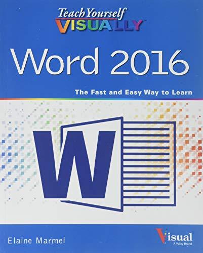 Teach Yourself VISUALLY Word 2016 (Teach Yourself VISUALLY (Tech)) (Visually Word)