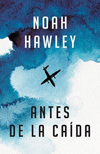 Antes de la caída: (Before the Fall - Spanish-language ed.) (Spanish Edition) by Vintage Espanol