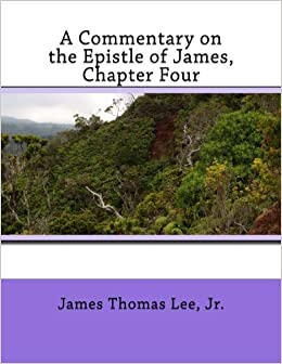 Book A Commentary on the Epistle of James, Chapter Four