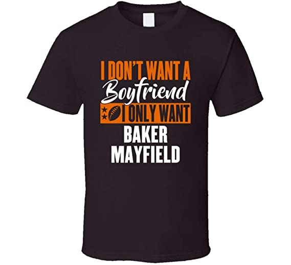 Amazon.com  Baker Mayfield Cleveland Qb My Boyfriend Ladies Football T Shirt   Clothing ed5238fdd