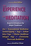 The Experience of Meditation: Experts Introduce the Major Traditions