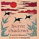 Burnt Shadows Audiobook by Kamila Shamsie Narrated by Jane McDowell