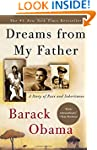 Dreams from My Father: A Story of Rac...