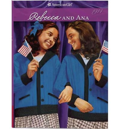 Rebecca and Ana (American Girl (Quality)) (Paperback) - Common