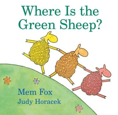 Where Is the Green Sheep?[WHERE IS THE GREEN SHEEP][Hardcover]