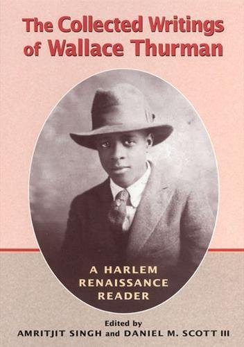Search : The Collected Writings of Wallace Thurman: A Harlem Renaissance Reader