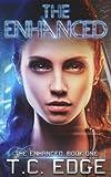 The Enhanced: Book One of the Enhanced Series (Volume 1)