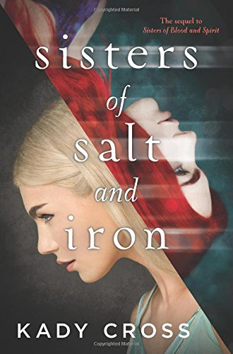 Sisters of Salt and Iron (Sisters of Blood and Spirit)
