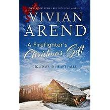 A Firefighter's Christmas Gift (Heart Falls Book 3)