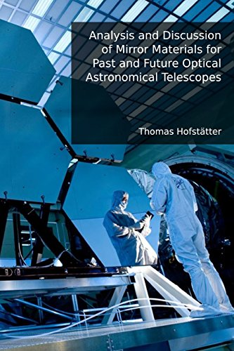 Analysis and Discussion of Mirror Materials for Past and Future Optical Astronomical Telescopes: Bachelor Thesis