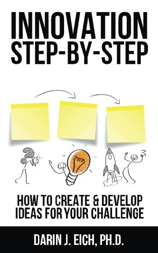 Innovation Step Step Develop Challenge