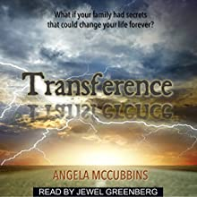 Transference Audiobook by Angela McCubbins Narrated by Jewel M. Greenberg