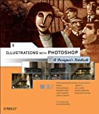 Illustrations with Photoshop : A Designer's Notebook, Bengal, 0596008597