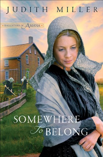 Somewhere to Belong (Daughters of Amana Book #1)