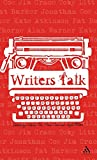 Writers Talk : Conversations with Contemporary British Novelists, Tew, Marcus and Tolan, Fiona, 0826490581