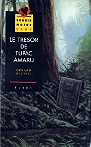 """Afficher """"Trésor de Tupac Amaru (Le)"""""""