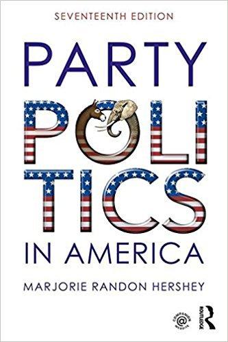 Party Politics in America [Paperback] [Feb 11, 2017] Hershey, Marjorie Randon