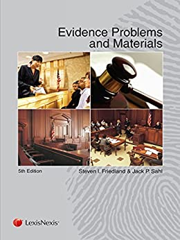 Evidence Problems and Materials, (2015) by [Friedland, Steven I., Sahl, Jack]