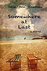 Somewhere at Last (Willow's Journey)