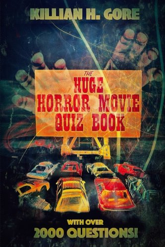 The Huge Horror Movie Quiz Book -