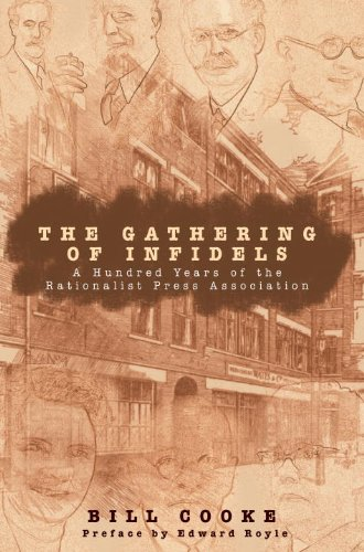 The Gathering of Infidels: A Hundred Years of the Rationalist Press Association pdf