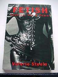 Fetish Fashion Sex & Power