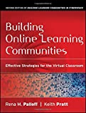 img - for Building Online Learning Communities: Effective Strategies for the Virtual Classroom book / textbook / text book