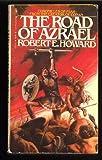 The Road of Azrael, Robert E. Howard, 0553133268