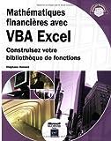 Mathématiques financières avec VBA Excel. Construisez votre bibliothèque de fonctions