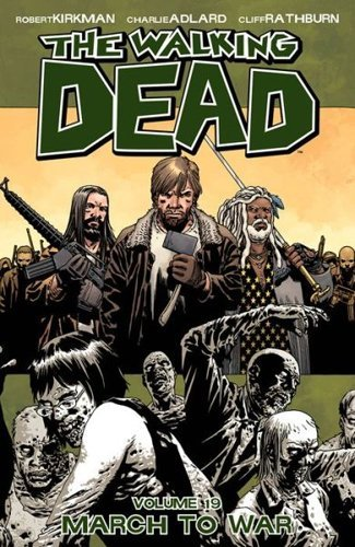 The Walking Dead, Volume 19: March to War