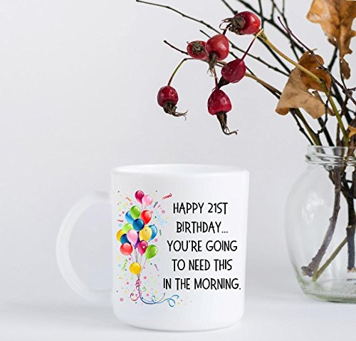 - Coffee Mug - Happy 21st Birthday