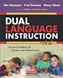 Dual Language Instruction from a to Z, Else Hamayan and Fred Genesee, 0325042381