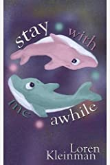 Stay With Me Awhile Paperback