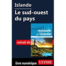 Islande - Le sud-ouest du pays (French Edition)