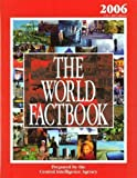The World Factbook 2006: CIA's 2005 Edition