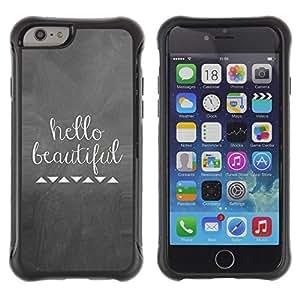 Suave TPU GEL Carcasa Funda Silicona Blando Estuche Caso de protección (para) Apple Iphone 6 / CECELL Phone case / / Hello Beautiful Love Clever Metal Chalk /