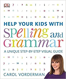 Help Your Kids With Spelling And Grammar By Carol Vorderman: Amazon ...