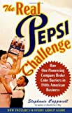 The Real Pepsi Challenge, Stephanie Capparell, 0743265726