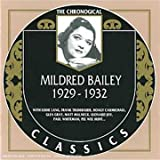 The Chronological Classics: Mildred Bailey, 1929-1932